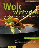 echange, troc Cornelia Schinharl - Wok végétarien : Des légumes frais dans votre poêle