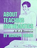 About Teaching Mathematics (0201480395) by Marilyn Burns