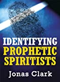 img - for Identifying Prophetic Spiritists book / textbook / text book