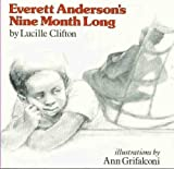 Everett Anderson's Nine Month Long (0440840511) by Clifton, Lucille