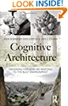 Cognitive Architecture: Designing for...