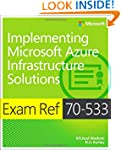 Exam Ref 70-533: Implementing Microso...