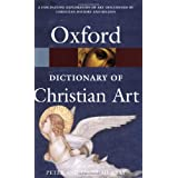 A Dictionary of Christian Art (Oxford Paperback Reference)by Linda Murray
