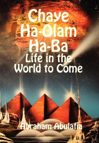 Chaye Ha-Olam Ha-Ba - Life in the World to Come