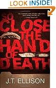 So Close the Hand of Death (A Taylor Jackson Novel Book 6)