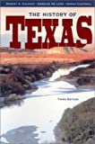 img - for By Robert A. Calvert - The History of Texas: 3rd (third) Edition book / textbook / text book