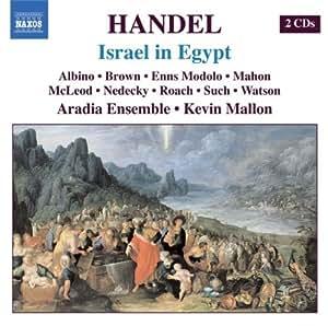 Handel: Israel in Egypt (Oratorio in Three Parts)