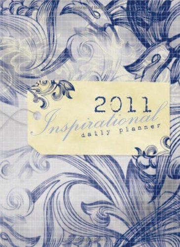 2011 Inspirational Organizer and Daily Planner