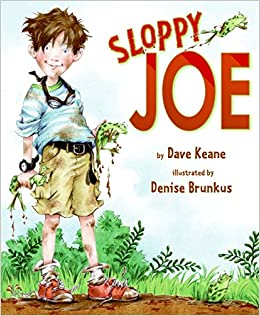 Sloppy Joe: Dave Keane, Denise Brunkus: 9780061710209: Amazon.com: Books