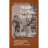 Middle English Lyrics (Norton Critical Editions) ~ Richard L. Hoffman