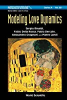 Modeling Love Dynamics