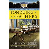Fonduing Fathers (A White House Chef Mystery) ~ Julie Hyzy