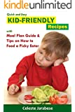 KID-FRIENDLY RECIPES with Meal Plan Guide and Tips on How to Feed a Picky Eater