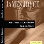 Dublineses: La pensión [Dubliners: The Boarding House] | James Joyce