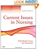 Current Issues In Nursing, 8e (Current Issues in Nursing (McCloskey))