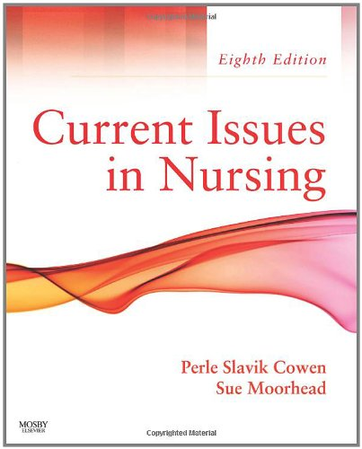 Current Issues In Nursing, 8e (Current Issues in Nursing...