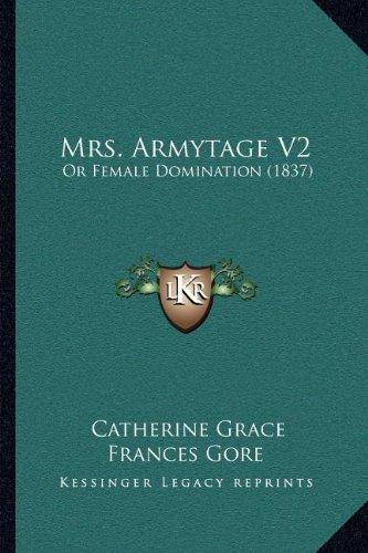 Mrs. Armytage V2: Or Female Domination (1837)
