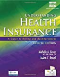 Understanding Health Insurance: A Guide to Billing and Reimbursement (with Cengage EncoderPro.com Demo Printed Access Card)