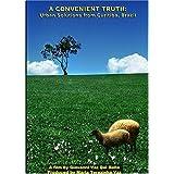 A Convenient Truth: Urban Solutions from Curitiba, Brazil ~ Giovanni Vaz Del Bello
