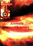 Aromatic Chemistry: RSC (Tutorial Chemistry Texts)