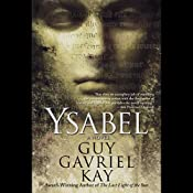 Ysabel | [Guy Gavriel Kay]