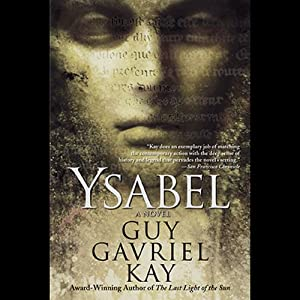 Ysabel | [Guy Gavriel Kay]