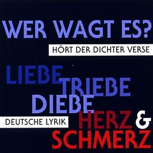 Wer wagt es? Deutsche Lyrik Hörbuch
