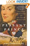 The Peasant Prince: and the Age of Re...