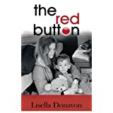 The Red Buttonby Lisella Donavon
