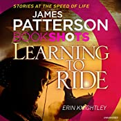 Learning to Ride: BookShots | James Patterson