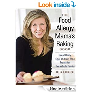 The Food Allergy Mama's Baking Book: Great Dairy-, Egg-, and Nut-Free Treats for the Whole Family