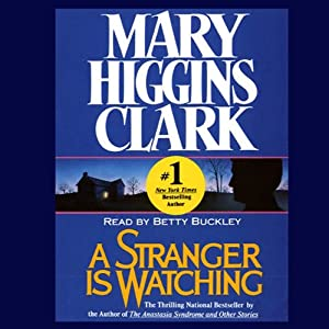 A Stranger Is Watching | [Mary Higgins Clark]
