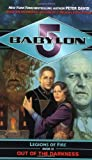 Babylon 5: Out of the Darkness: Legions of Fire Book III