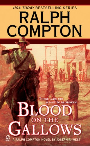 Image for Ralph Compton Blood on the Gallows (Ralph Compton Western Series)
