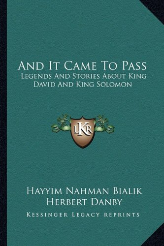 and-it-came-to-pass-legends-and-stories-about-king-david-and-king-solomon
