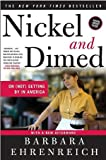 Image of Nickel and Dimed: On (Not) Getting By in America  1st (first) edition