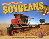 img - for Soybeans: An A to Z Book (Awesome Argriculture for Kids) book / textbook / text book