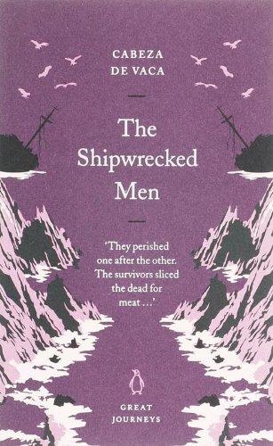 The Shipwrecked Men (Penguin Great Journeys)