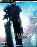 CRISIS CORE -FINAL FANTASY VII- Signature Series Guide (Bradygames Signature Series Guides) (Bradygames Signature Guides) (0744010241) by Doug Walsh