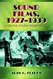 img - for Sound Films, 1927-1939: A United States Filmography book / textbook / text book
