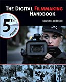 img - for The Digital Filmmaking Handbook, 5th Edition by Sonja Schenk (2014-07-03) book / textbook / text book