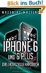 iPhone 6 und 6 plus - das inoffiziell...