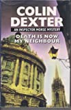 The Fourth Inspector Morse Omnibus: The Way Through the Woods; The Daughters of Cain; Death Is Now My Neighbour (0745187757) by Dexter, Colin