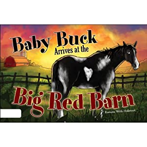 Baby Buck Arrives at the Big Red Barn | [Ramona Webb Holbrook]