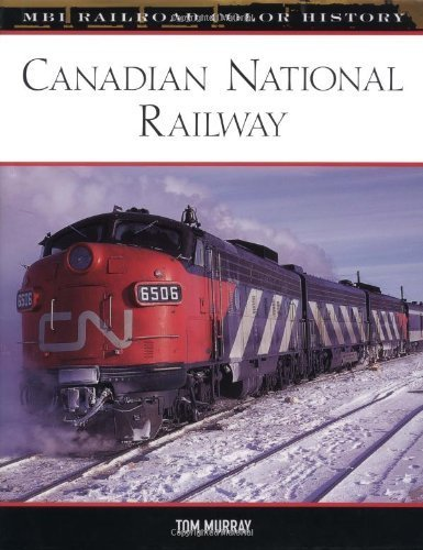 canadian-national-railway-mbi-railroad-color-history-by-murray-tom-2004-hardcover