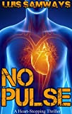 No Pulse (a heart-stopping thriller)