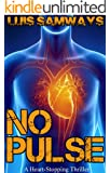 No Pulse (a heart-stopping thriller) (English Edition)