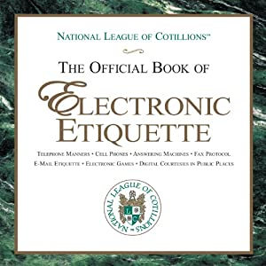 The Official Book of Electronic Etiquette Audiobook