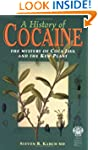 A History of Cocaine: The Mystery of...