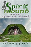 Spirit Mound: A Novel of Ancient Ireland